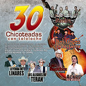 30 Chicoteadas Con Tololoche by Various Artists