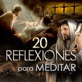 20 Reflexiones Para Meditar by Los Llayras