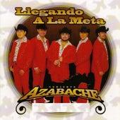 Llegando A La Meta by Conjunto Azabache