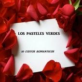 10 Exitos Romanticos by Los Pasteles Verdes