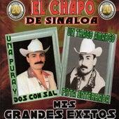 Mis Grandes Exitos de El Chapo De Sinaloa