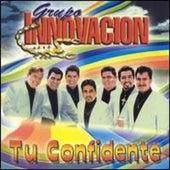 Tu Confidente by Grupo Innovacion