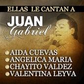Ellas Le Cantan A Juan Gabriel by Various Artists