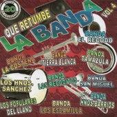 Que Retumbe La Banda, Vol. 4 de Various Artists