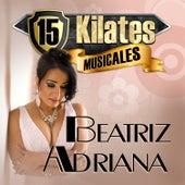15 Kilates Musicales by Beatriz Adriana