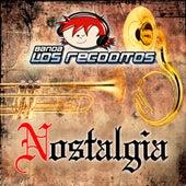 Nostalgia de Banda Los Recoditos
