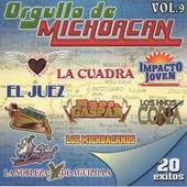 Orgullo De Michoacan, Vol. 9 by Various Artists
