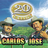 20 Exitos by Carlos Y Jose