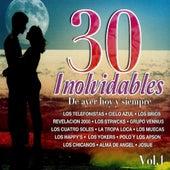 30 Inolvidables De Ayer hoy y siempre, Vol. 1 by Various Artists