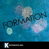 Formation (In the Style of Beyonce) [Karaoke Version] - Single by Instrumental King