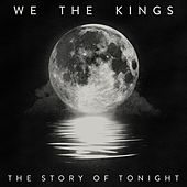 The Story of Tonight de We The Kings