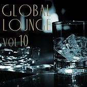 Global Lounge, Vol. 10 - EP von Various Artists