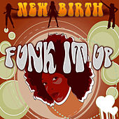 Funk It Up by New Birth