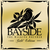 The Walking Wounded [Gold Edition] de Bayside