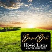 Gospel Gold: Hovie Lister & The Statesmen by The Statesmen Quartet