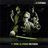 Reason by King Django