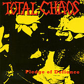 Pledge Of Defiance de Total Chaos