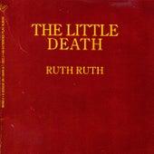 The Little Death de Ruth Ruth