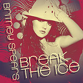 Break The Ice von Britney Spears