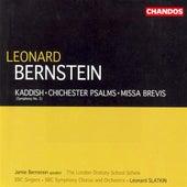 BERNSTEIN: Kaddish / Chichester Psalms / Missa Brevis von Various Artists