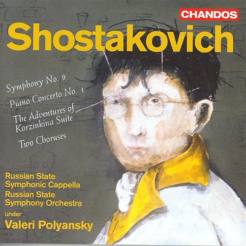 SHOSTAKOVICH: Symphony No. 9 / Piano Concerto No. 1 / 2 Choruses after A. Davidenko by Various Artists