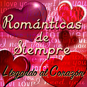 Románticas de Siempre by Various Artists