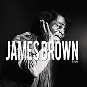 James Brown Live by James Brown