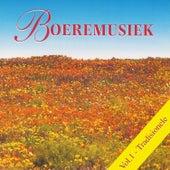 Boeremusiek Vol. 1 (Tradisionele Boeremusiek) by Various Artists