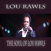 The Soul of Lou Rawls (Live at The Newport Jazz Festival 1981) by Lou Rawls