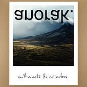 Enthusiasts and Collectors by Anorak