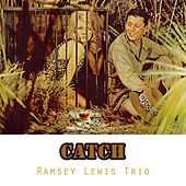 Catch by Ramsey Lewis