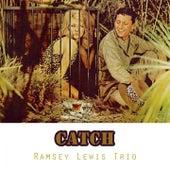 Catch von Ramsey Lewis