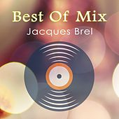 Best Of Mix by Jacques Brel