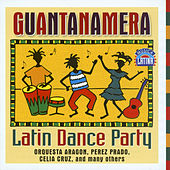 Guantanamera - Latin Dance Party by Various Artists