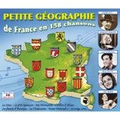 Petite géographie de France en 158 chansons de Various Artists