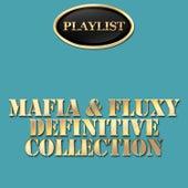 Mafia & Fluxy Definitive Collection de Various Artists