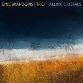 Falling Crystals de Emil Brandqvist Trio