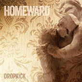 Homeward by Dropkick