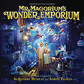 Mr. Magorium's Wonder Emporium (Original Motion Picture Soundtrack) de Alexandre Desplat