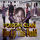 Fire up This Funk [Single] de Poison Clan