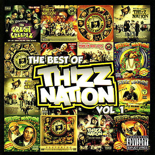 The Best of Thizz Nation Volume 1 by Various Artists