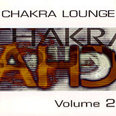 Chakra Lounge Vol. 2 by Various Artists
