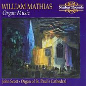 Mathias: Organ Music - Organ Of St. Paul's Cathedral by John Scott