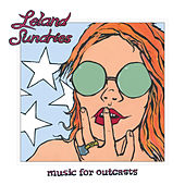 Music for Outcasts de Leland Sundries