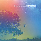 Night Songs by The Sweet Remains