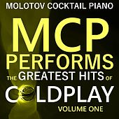 MCP Performs the Greatest Hits of Coldplay, Vol. 1 von Molotov Cocktail Piano