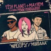 Murdaaa / Whoops de Mayhem