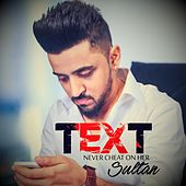 Text - Never Cheat on Her by Sultan