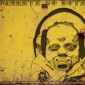 Parents Go Nuts de Various Artists