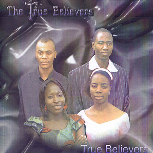 True Believers by True Believers